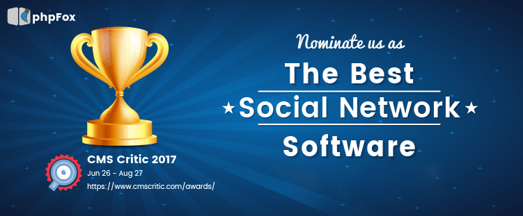 Nominate phpFox as the Best Social Network Software 2017