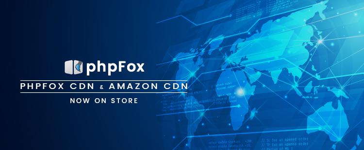 phpFox CDN and Amazon CDN as Standalone Apps!